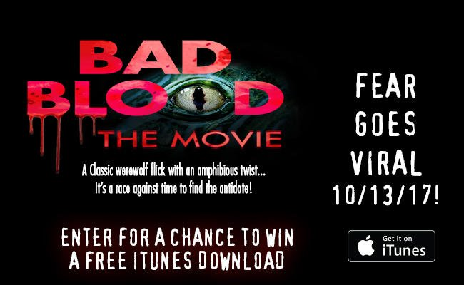 Contest: Win a Free iTunes Download of BAD BLOOD: THE MOVIE - Daily Dead
