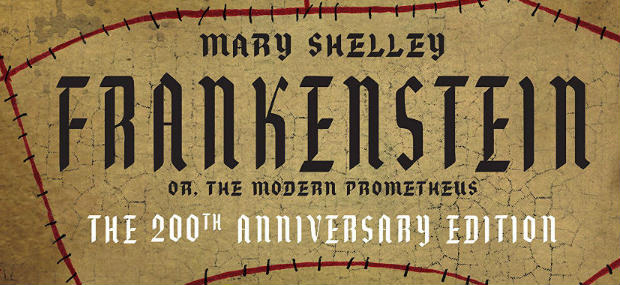 The Ever Timeless Frankenstein Or Modern Prometheus By Mary Shelley Turns 200 This Month And To Celebrate Rockport Publishers Classics Reimagined