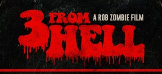 3 FROM HELL Trailer