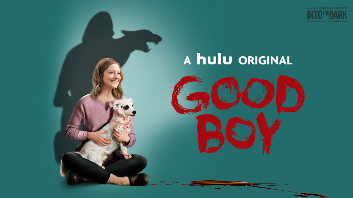 Watch the Trailer for INTO THE DARK: GOOD BOY, Directed by Tyler ...
